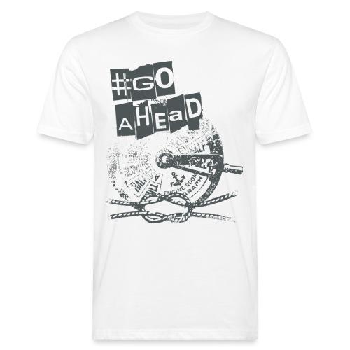 Go Ahead - Männer Bio-T-Shirt