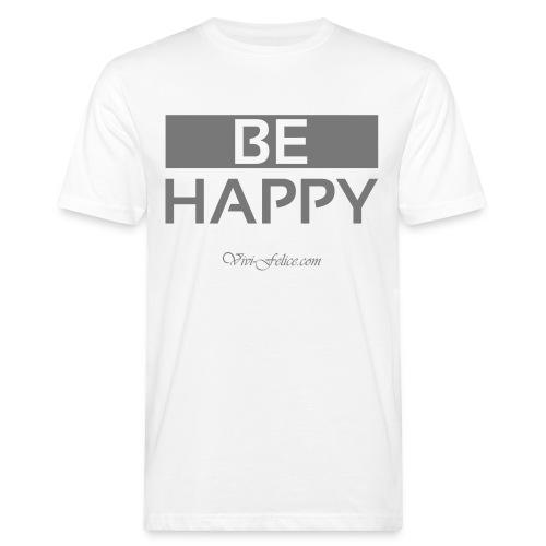 Be Happy - Männer Bio-T-Shirt