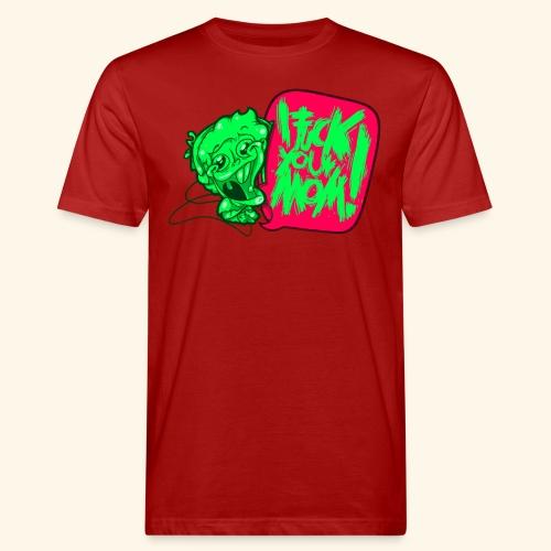 IF @ # * K YOUR MOM! - Men's Organic T-Shirt