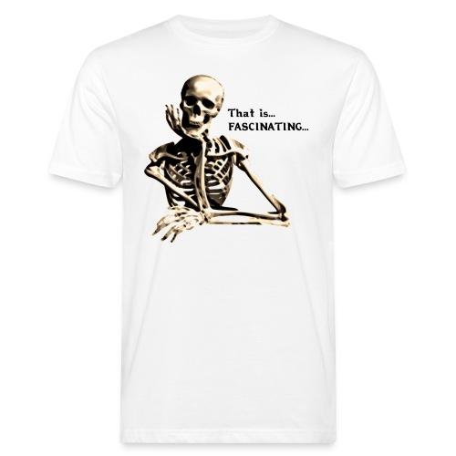 That Is Fascinating - Men's Organic T-Shirt