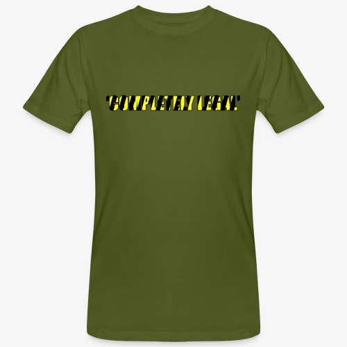 Hoodie Completely Legal - Men's Organic T-Shirt