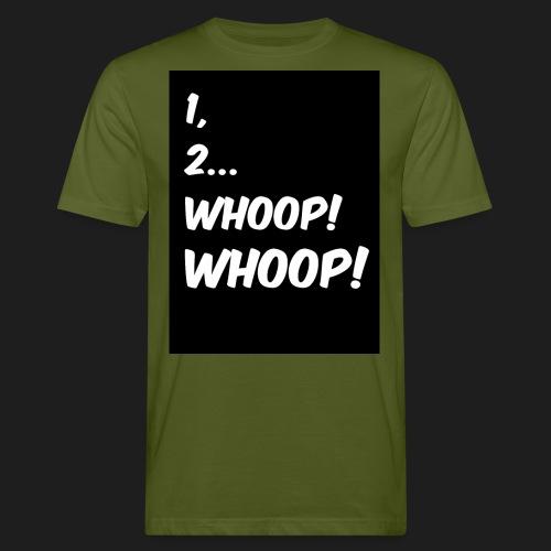 1, 2... WHOOP! WHOOP! - T-shirt ecologica da uomo