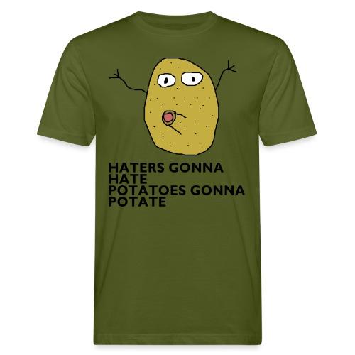 Haters gonna hate - Männer Bio-T-Shirt