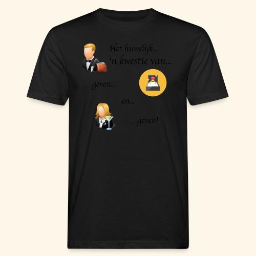 Het huwelijk... - Mannen Bio-T-shirt