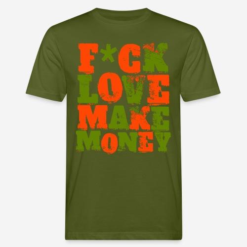 love make money - Männer Bio-T-Shirt