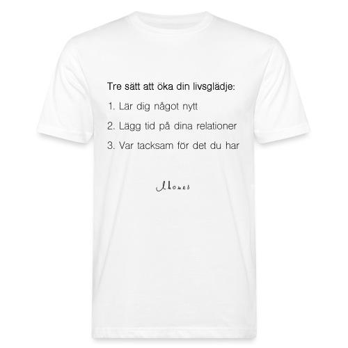 Öka din livsglädje - Men's Organic T-Shirt