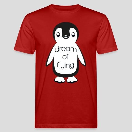 Dream of Flying Pinguin - Men's Organic T-Shirt