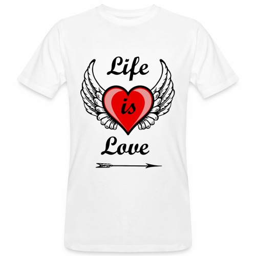 Life is Love - Männer Bio-T-Shirt
