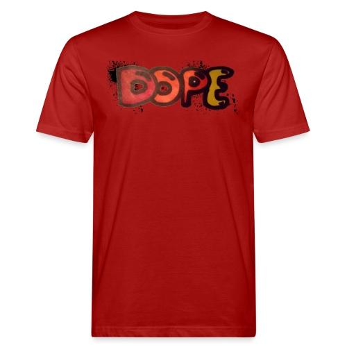 Dope phrase - Men's Organic T-Shirt
