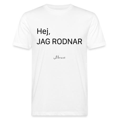 Hej, jag rodnar - Men's Organic T-Shirt
