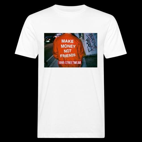 MAKE MONEY NOT FRIENDS - T-shirt ecologica da uomo