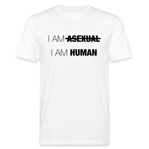 I AM ASEXUAL - I AM HUMAN - Men's Organic T-Shirt