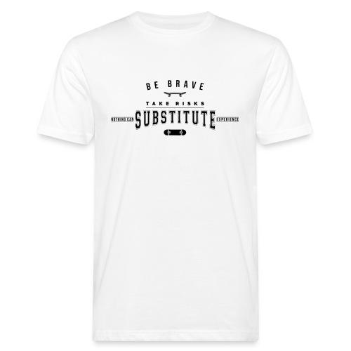 be brave - Ekologiczna koszulka męska