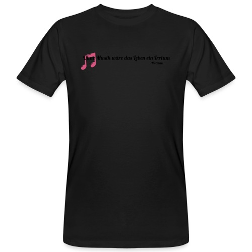 Without Music Life would be a mistake - T-shirt ecologica da uomo