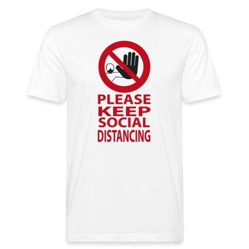 PLEASE KEEP SOCIAL DISTANCING - T-shirt ecologica da uomo