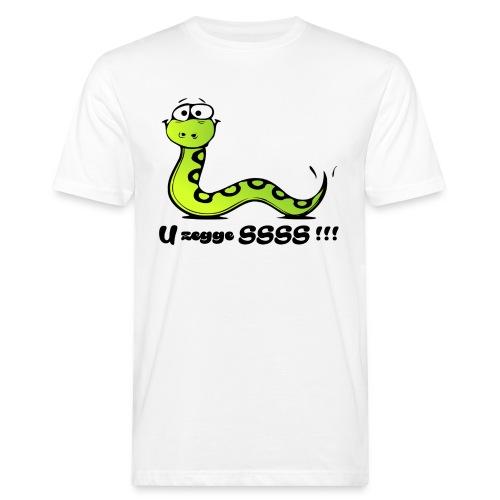 U zegge SSSS !!! - Mannen Bio-T-shirt