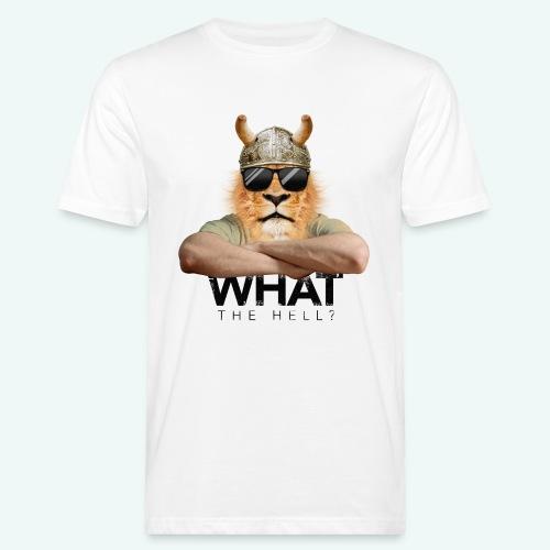 What the hell? - Männer Bio-T-Shirt