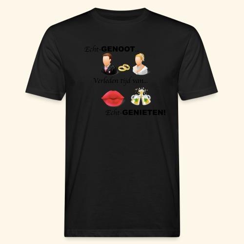 Echt-genoot, verleden tijd van ECHT-GENIETEN - Mannen Bio-T-shirt