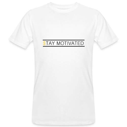 Stay motivated - T-shirt bio Homme