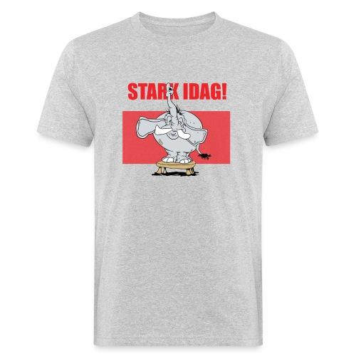 Stark idag - Ekologisk T-shirt herr