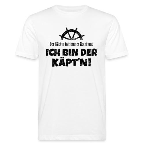 Der Käpt'n hat immer Recht (Schwarz) Boot & Segeln - Männer Bio-T-Shirt