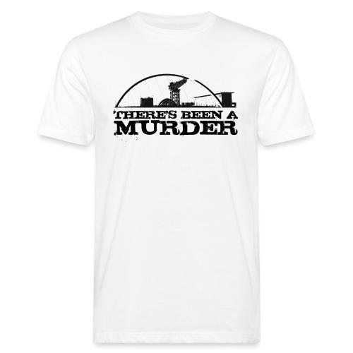 There s Been A Murder - Men's Organic T-Shirt