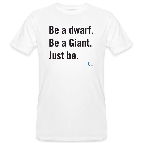 Be dG just be black-font - Men's Organic T-Shirt