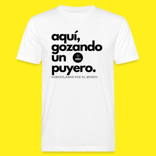 aqui gozando un puyero - Camiseta ecológica hombre