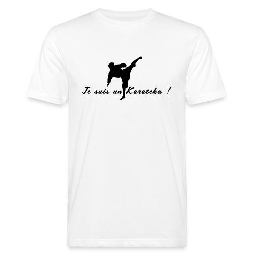 Je suis un karatéka ! - T-shirt bio Homme