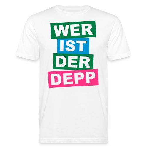 Wer ist der Depp - Balken - Männer Bio-T-Shirt
