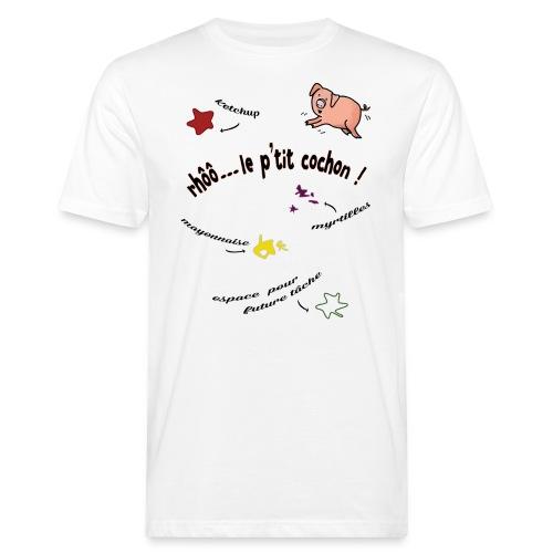 Rhoo le ptit cochon ! (version pour fond blanc) - T-shirt bio Homme