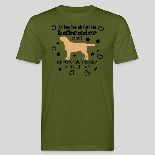 Gott schuf Labrador - Männer Bio-T-Shirt