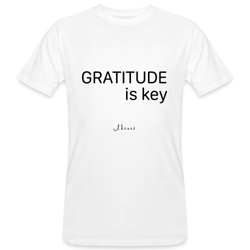GRATITUDE is key - Men's Organic T-Shirt
