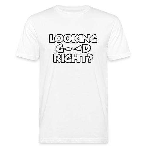 LOOKING GOOD - Men's Organic T-Shirt