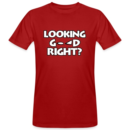 LOOKING GOOD - Men's Organic T-Shirt