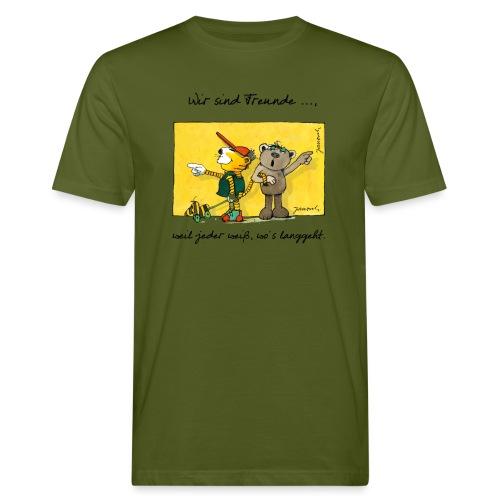 Janoschs 'Wir sind Freunde, weil jeder weiß ...' - Männer Bio-T-Shirt