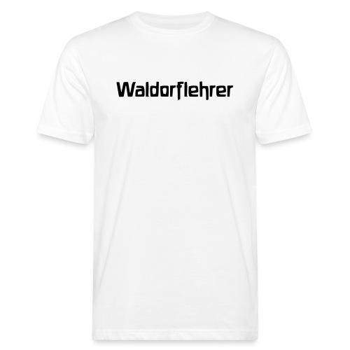 Waldorflehrer - Männer Bio-T-Shirt
