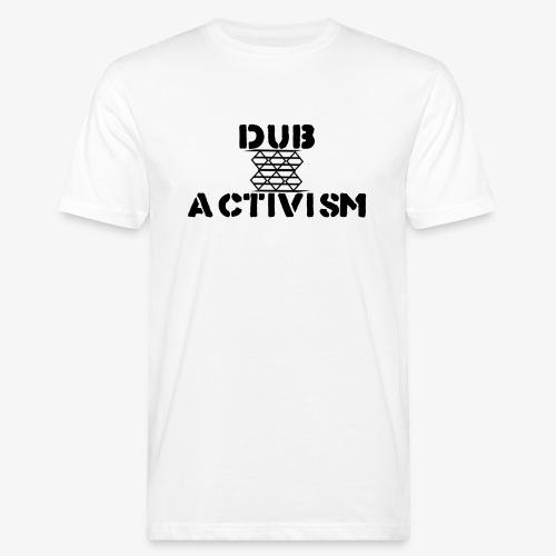 Dub Activism - Men's Organic T-Shirt