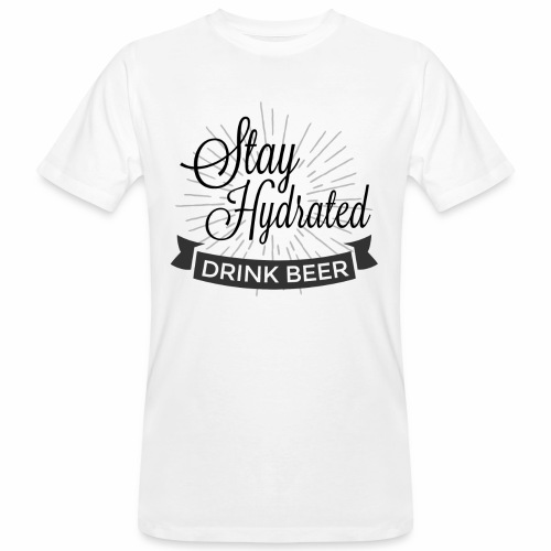 Stay Hydrated - Men's Organic T-Shirt