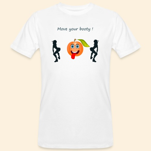 Move your booty ! - T-shirt bio Homme