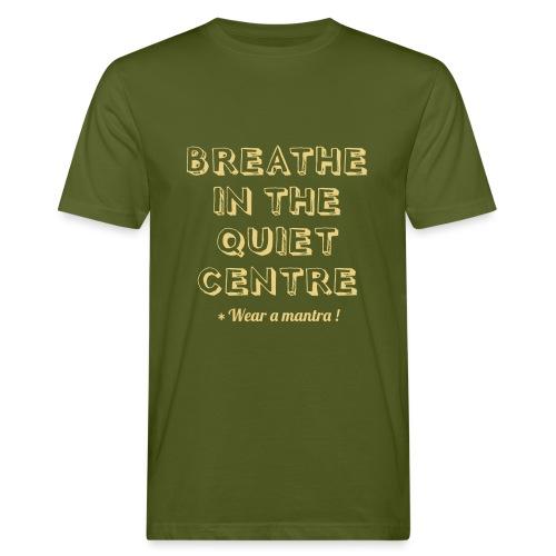 BREATHE IN THE QUIET - T-shirt ecologica da uomo