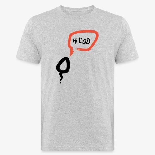 Hi dad - T-shirt bio Homme