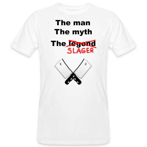 The man, The Myth, The Slager - Mannen Bio-T-shirt
