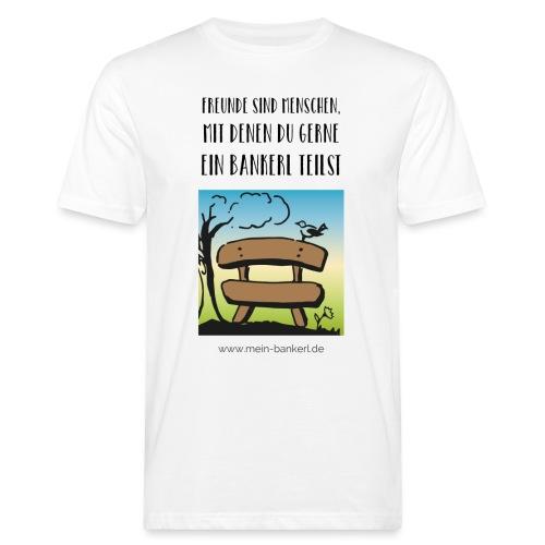 Bankerl-Freunde - Männer Bio-T-Shirt