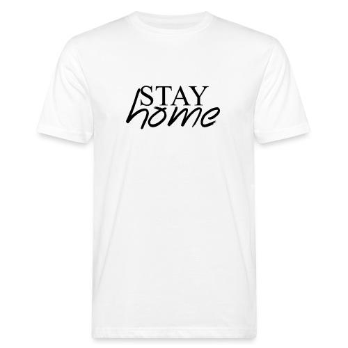 STAY HOME - Camiseta ecológica hombre