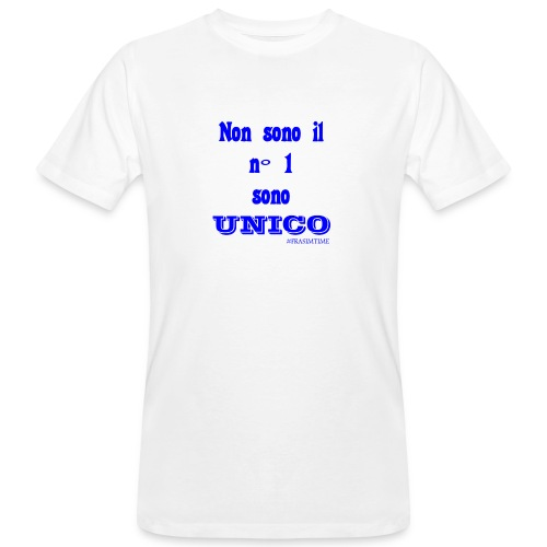 Unico #FRASIMTIME - T-shirt ecologica da uomo