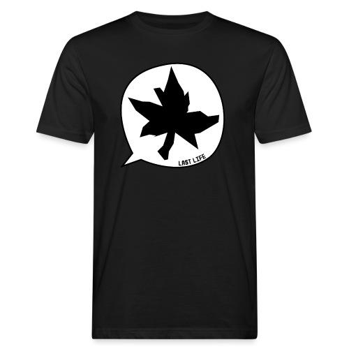 Speech Bubble Last Life - Men's Organic T-Shirt