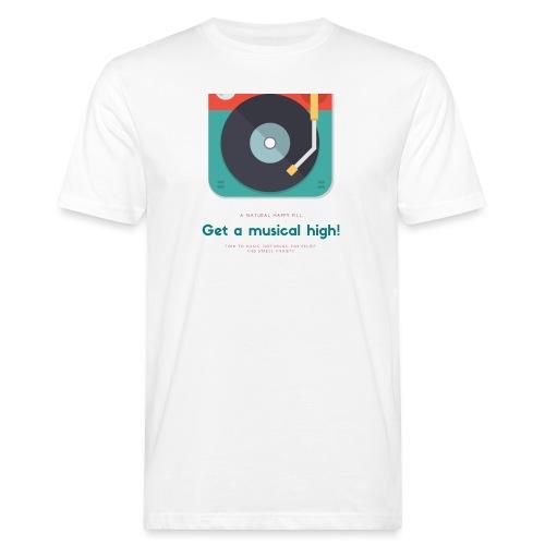 Get a music hight! - T-shirt ecologica da uomo