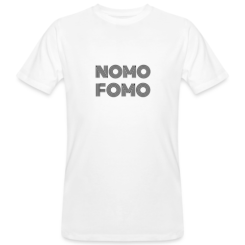 NOMO FOMO - Men's Organic T-Shirt