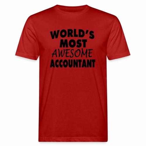 Black Design World s Most Awesome Accountant - Männer Bio-T-Shirt